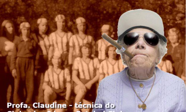 Ciência no elevador: Dona Claudine não aceita que mulheres sejam proibidas de jogar futebol