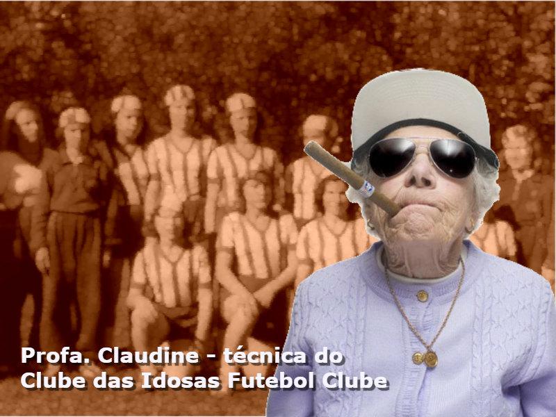 Dona Claudine não aceita que mulheres sejam proibidas de jogar futebol